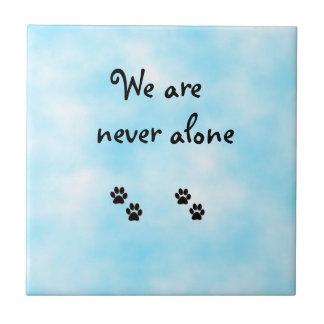 Nunca somos solo-teja azulejo cuadrado pequeño