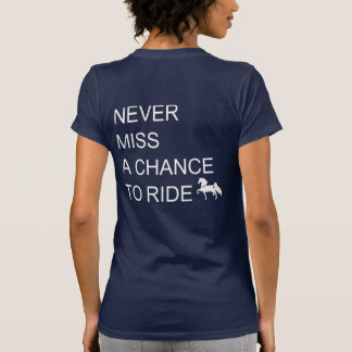 Nunca Srta. una ocasión de montar la camiseta