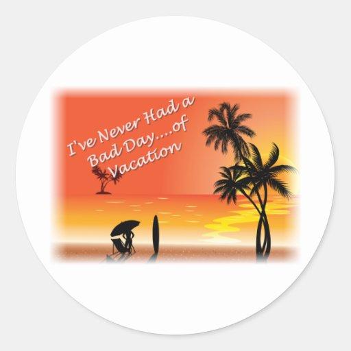 Nunca tenía un mún día….de las vacaciones pegatina redonda