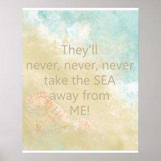 Nunca tome a mar lejos de mí la cita   con la póster