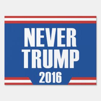 Nunca triunfo 2016 letrero