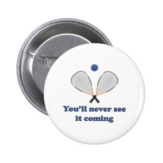 Nunca véalo Racquetball Pin Redondo 5 Cm
