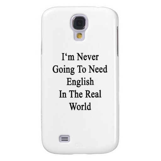 Nunca voy a necesitar inglés en el mundo real