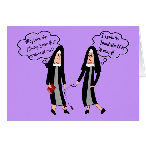 "Nuns ""Extreme Irritation"" Gifts Greeting Card"