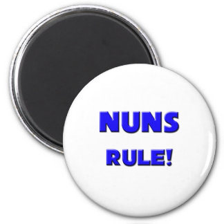 Nuns Rule! 2 Inch Round Magnet