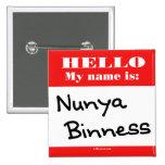 Nunya Binness Button