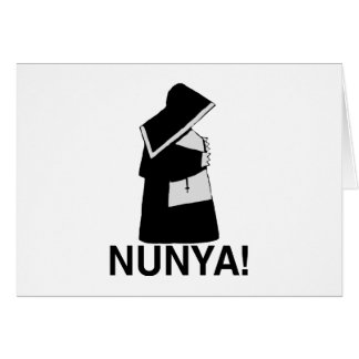 Nunya Greeting Card