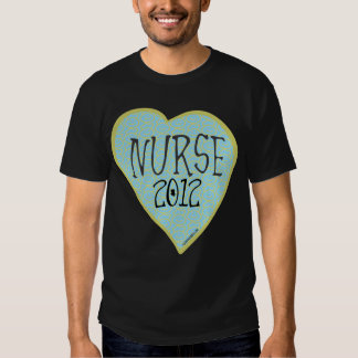 Nurse 2012 Heart T Shirt