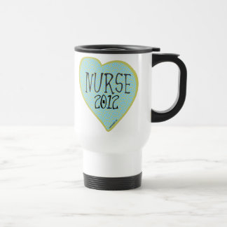 Nurse 2012 Heart Travel Mug