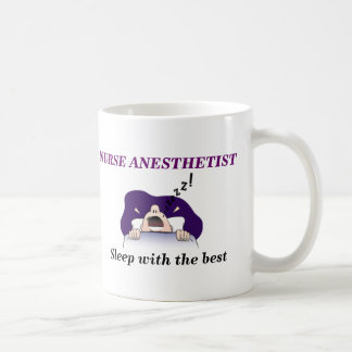 NURSE ANESTHETIST, Sleep with the best Coffee Mug