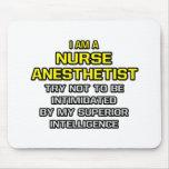 Nurse Anesthetist...Superior Intelligence Mouse Pad
