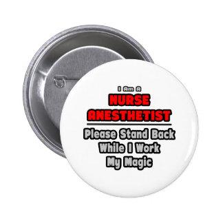 Nurse Anesthetist...Work My Magic Button