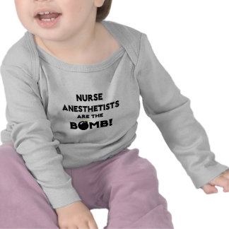 Nurse Anesthetists Are The Bomb Tshirts