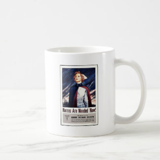 Nurse Are Needed Now Coffee Mugs