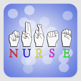 NURSE  ASL FINGERSPELLED NAME SIGN SQUARE STICKER