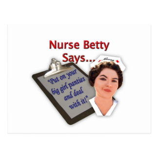 "Nurse Betty Says, ""Put on your big girl panties, Postcard"