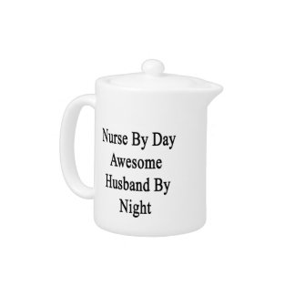 Nurse By Day Awesome Husband By Night