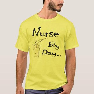 Nurse by Day... Shirt
