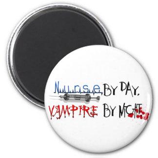 Nurse by day, Vampire by night Magnet