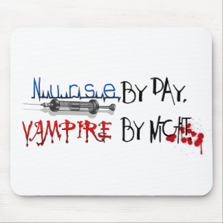 Nurse by day, Vampire by night Mousepads