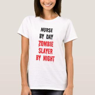 Nurse By Day Zombie Slayer By Night T-Shirt