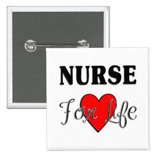 Nurse For Life Button