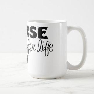 Nurse for Life Coffee Mug
