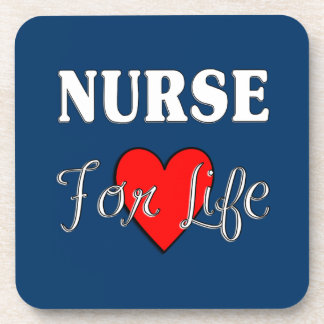 Nurse For Life Drink Coaster