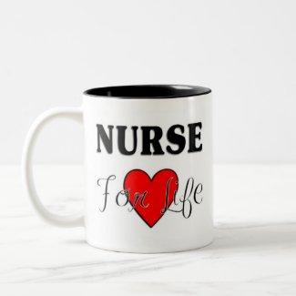 Nurse For Life mug