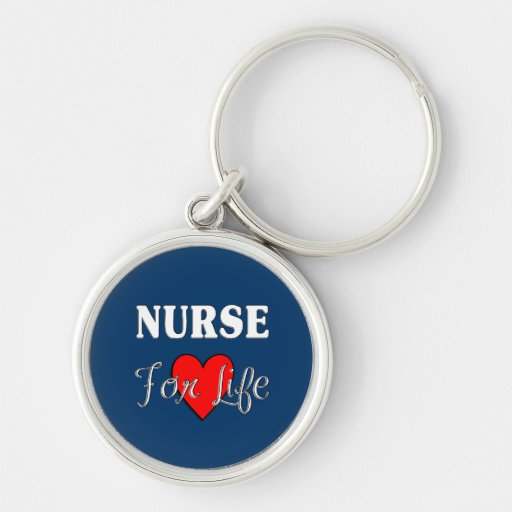 Nurse For Life Silver-Colored Round Keychain
