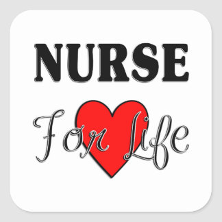 Nurse For Life Square Sticker