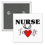 Nurse For Lifet Pinback Buttons