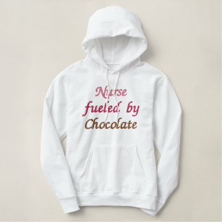 Nurse Fueled By Chocolate Hoodie