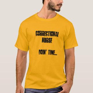 Nurse-Funny-Correctional T-Shirt