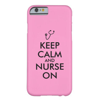 Nurse Gift Stethoscope Keep Calm and Nurse On Barely There iPhone 6 Case