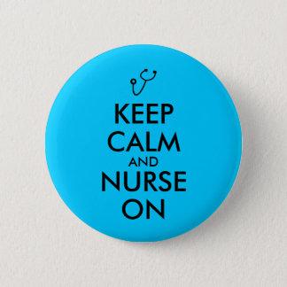 Nurse Gift Stethoscope Keep Calm and Nurse On Pinback Button