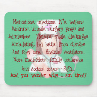 """Nurse Gifts, """"I'm Tired"""" Poem Mouse Pad"""