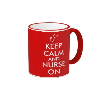 Nurse Gifts Keep Calm and Nurse On Mugs Template