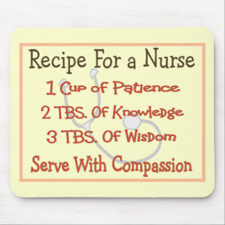 "Nurse Gifts ""Recipe For a Nurse"" Mouse Pad"