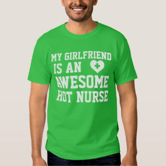 Nurse Girlfriend T Shirt