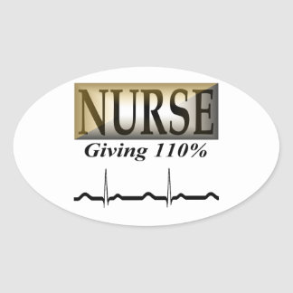 NURSE: Giving 110% Oval Sticker