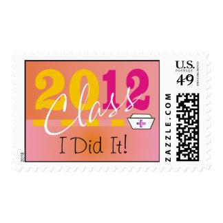 """Nurse Graduation 2012 Postage """"I Did It!"""""""