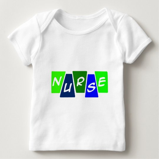 Nurse - Green Blue Baby T-Shirt