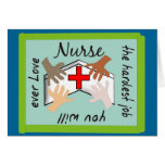 "Nurse ""Hardest Job You Will Ever Love"" Gifts Greeting Cards"