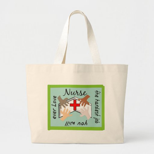 """Nurse """"Hardest Job You Will Ever Love"""" Gifts Large Tote Bag"""