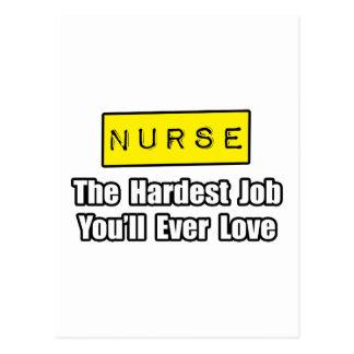 Nurse...Hardest Job You'll Ever Love Post Card