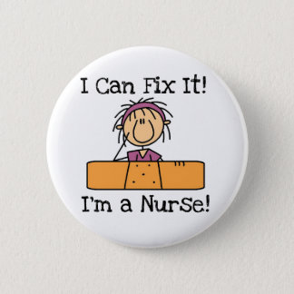Nurse I Can Fix It T-shirts and Gifts Button
