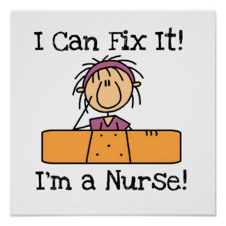 Nurse I Can Fix It T-shirts and Gifts Poster