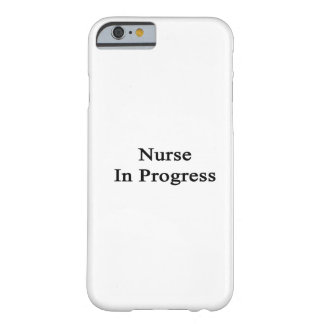 Nurse In Progress Barely There iPhone 6 Case
