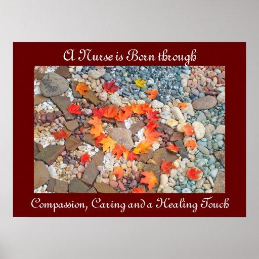 Nurse is born through Compassion Caring Healing Print